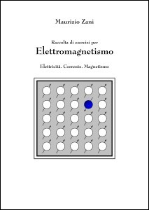 Esercizi per Elettromagnetismo