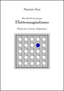 Esercizi per Elettromagnetismo
