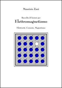Lezioni per Elettromagnetismo