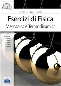 Esercizi per Meccanica e Termodinamica
